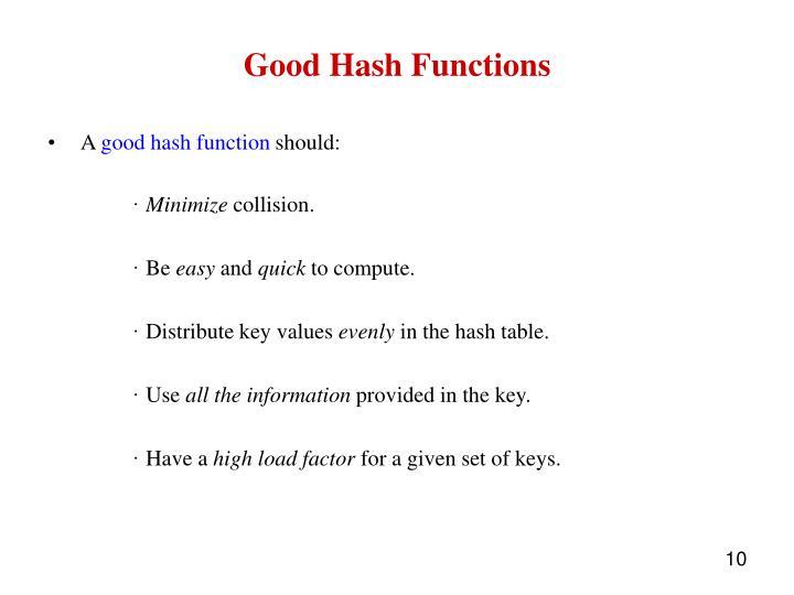 Good Hash Functions