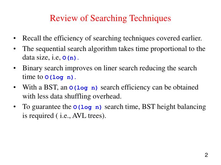 Review of Searching Techniques