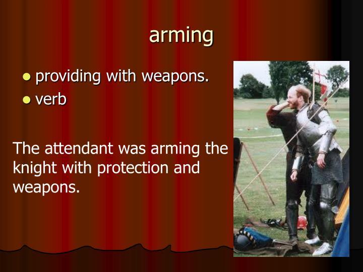 arming