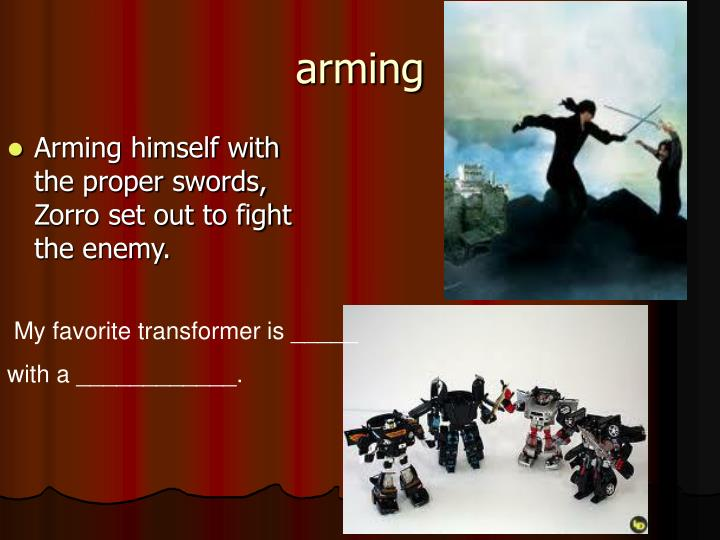 Arming himself with the proper swords, Zorro set out to fight the enemy.