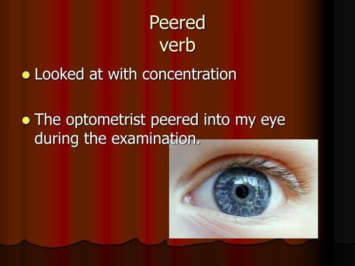 Peered