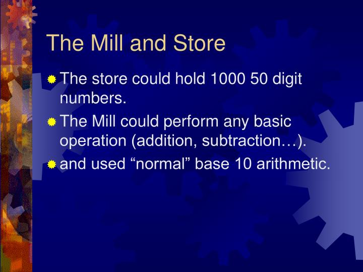 The Mill and Store