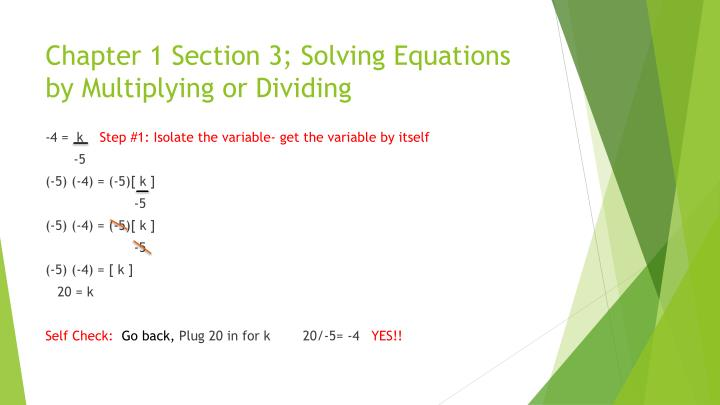 Chapter 1 Section 3; Solving Equations by Multiplying or Dividing