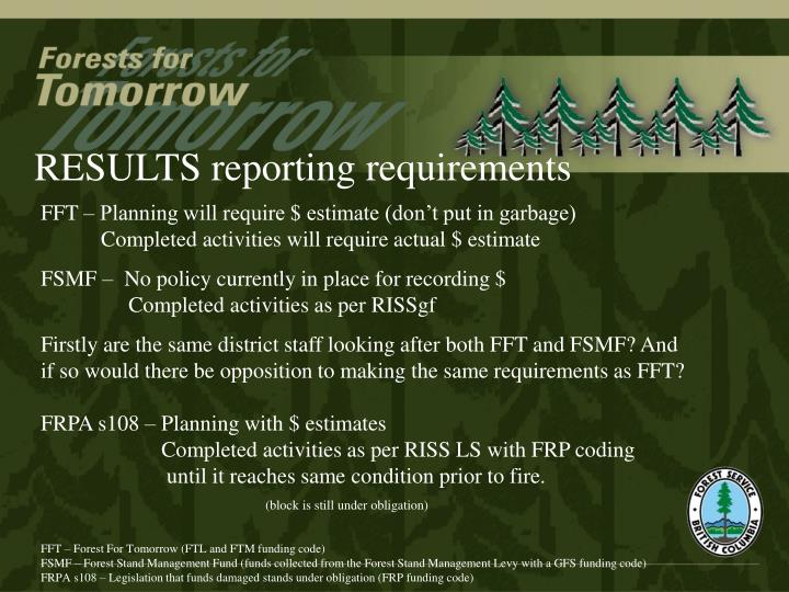 RESULTS reporting requirements