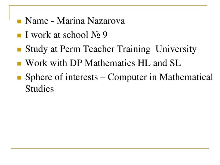 Name - Marina Nazarova