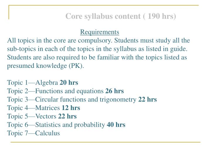 Core syllabus content ( 190 hrs)