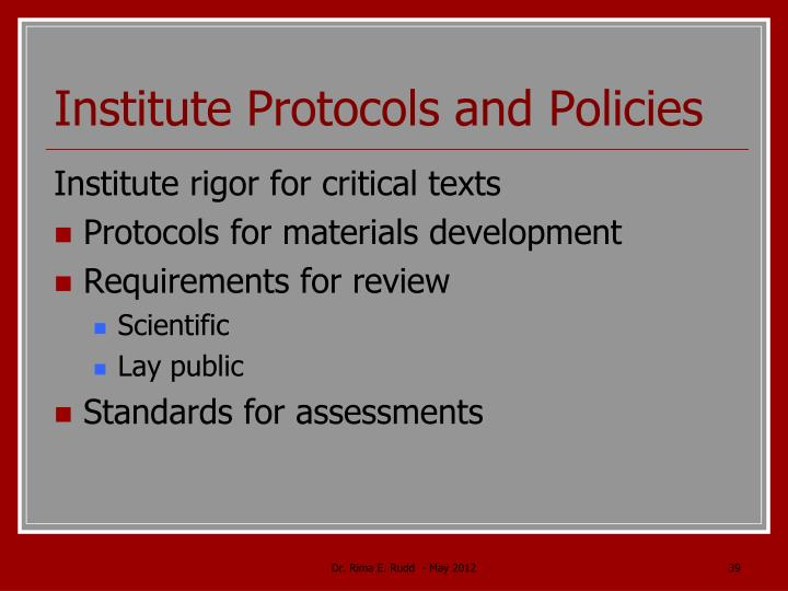 Institute Protocols and Policies