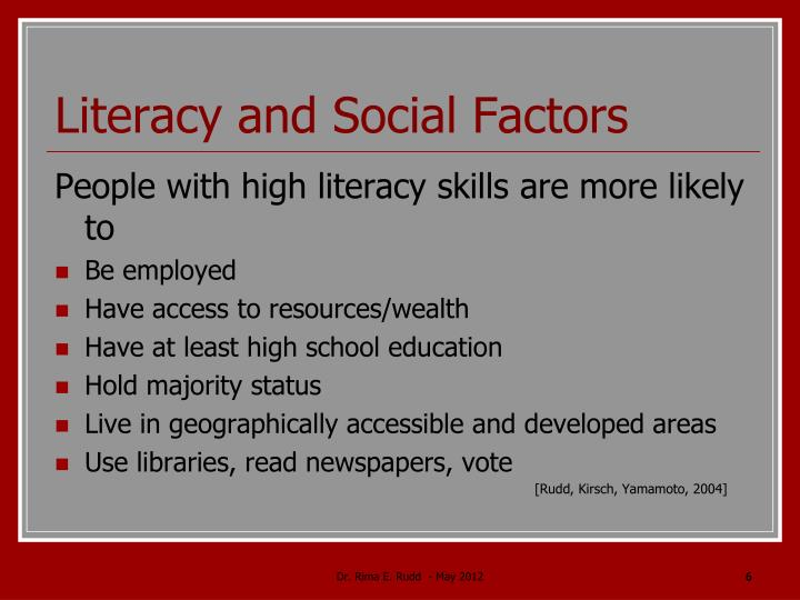 Literacy and Social Factors