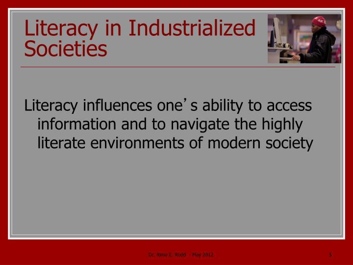 Literacy in Industrialized Societies