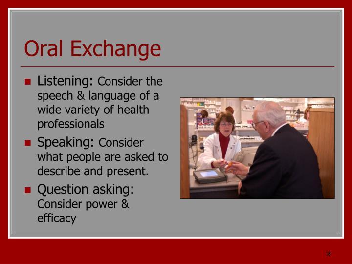 Oral Exchange