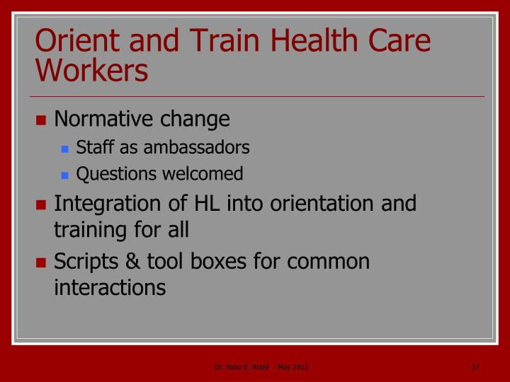Orient and Train Health Care Workers
