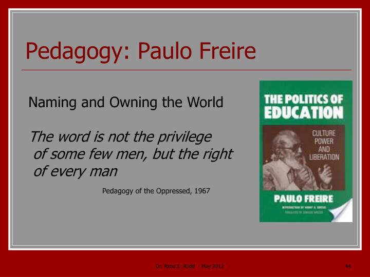 Pedagogy: Paulo Freire