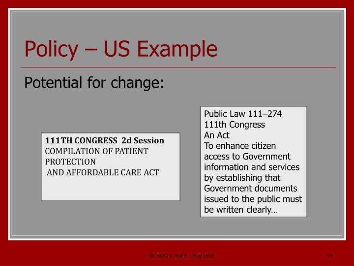Policy – US Example