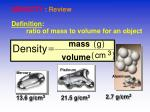 density review definition ratio of mass to volume for an object