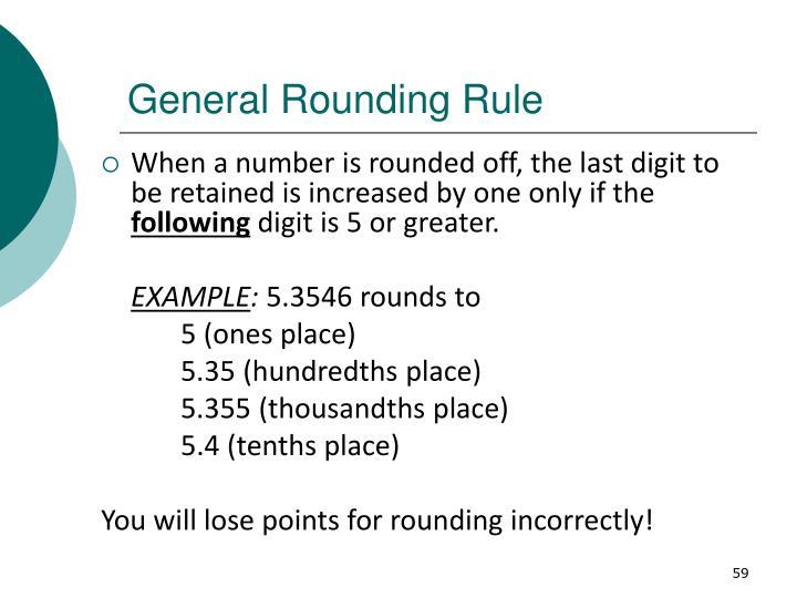 General Rounding Rule