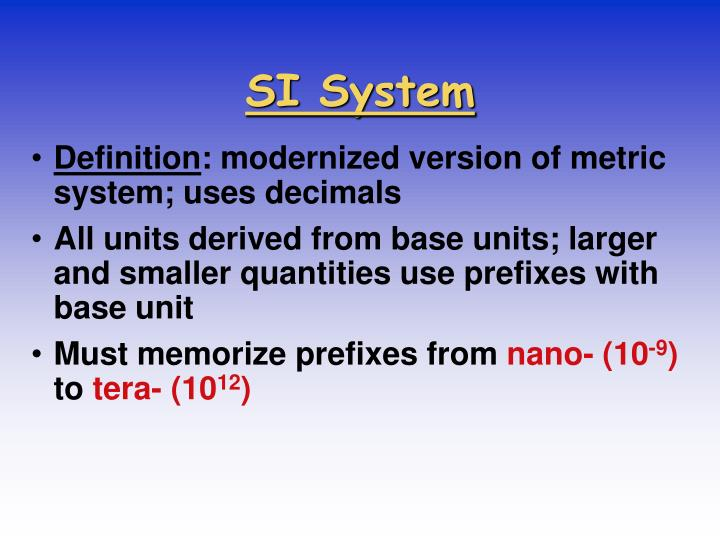 SI System