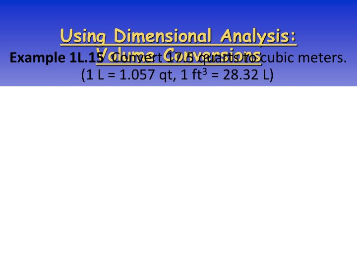 Using Dimensional Analysis: