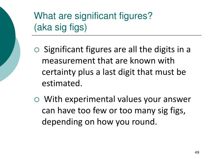 What are significant figures?