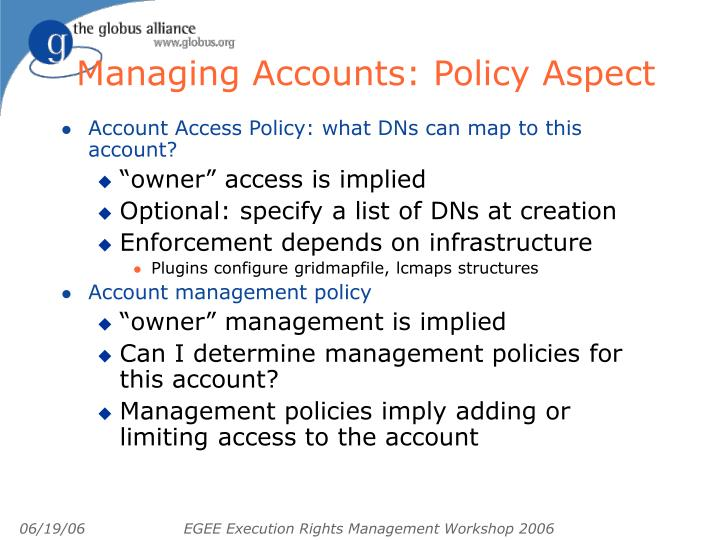 Managing Accounts: Policy Aspect