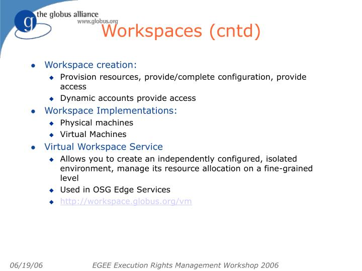 Workspaces (cntd)