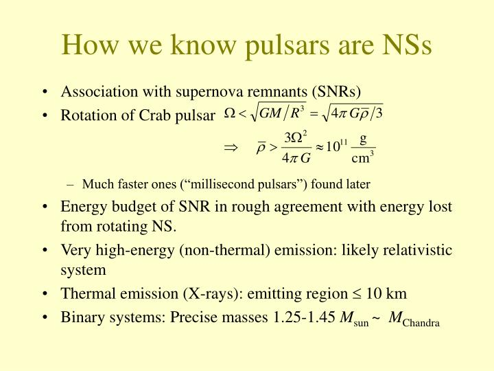 How we know pulsars are NSs
