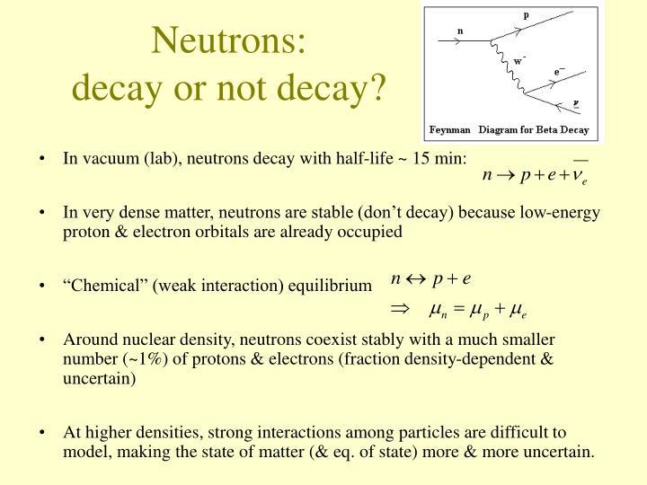 Neutrons: