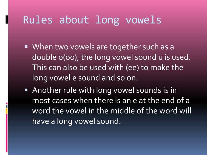 Rules about long vowels