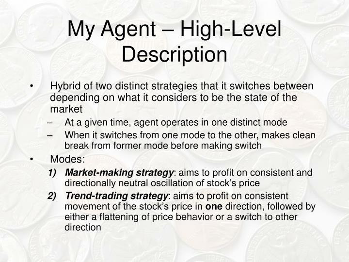 My Agent – High-Level Description
