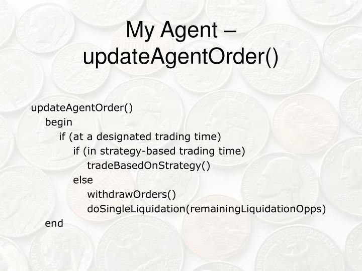 My Agent – updateAgentOrder()