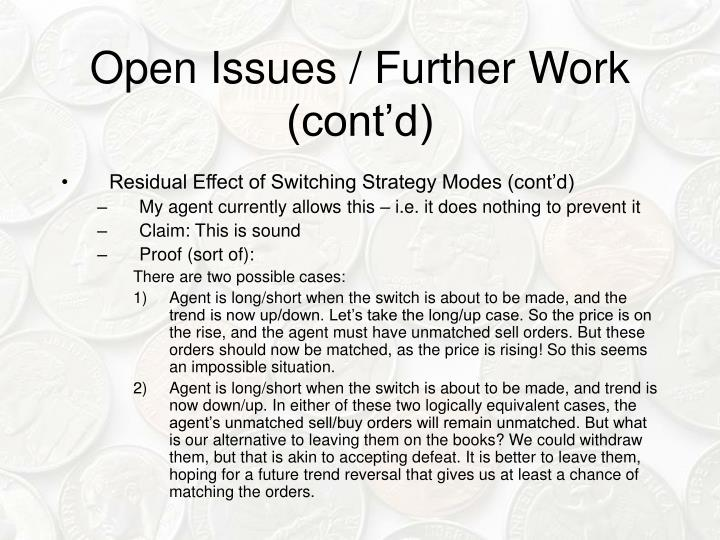 Open Issues / Further Work (cont'd)