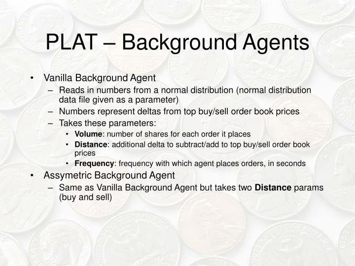 PLAT – Background Agents