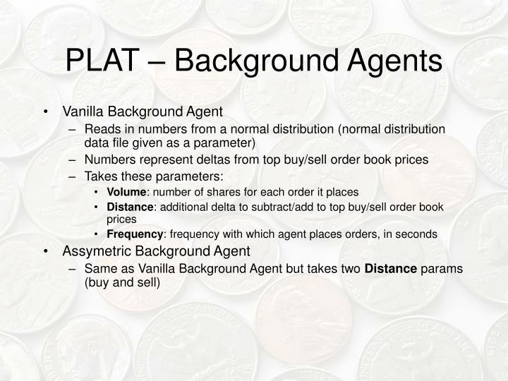 PLAT – Background Agents