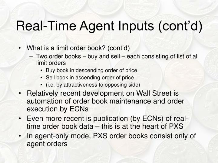 Real-Time Agent Inputs (cont'd)