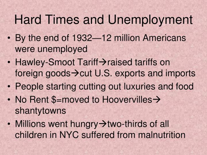Hard times and unemployment