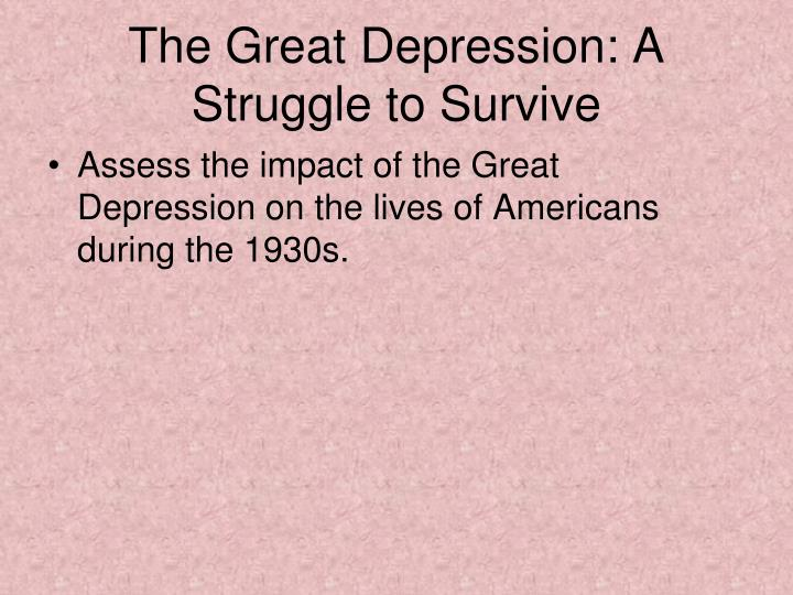 The Great Depression: A Struggle to Survive