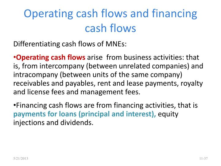 Operating cash flows and financing cash flows