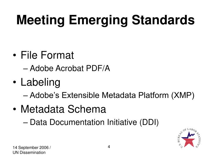 Meeting Emerging Standards