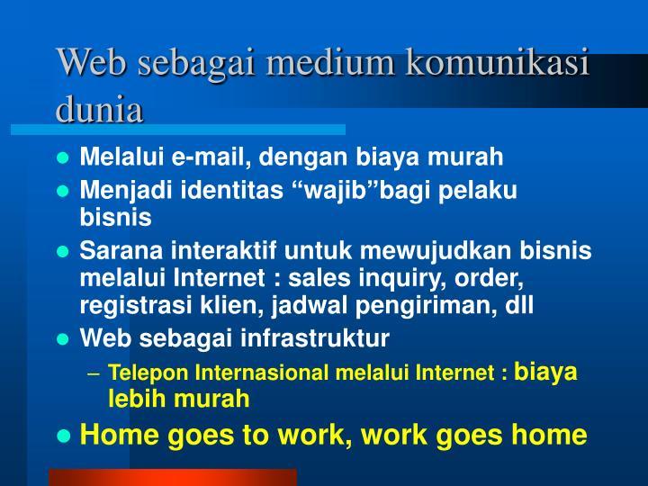 Web sebagai medium komunikasi dunia