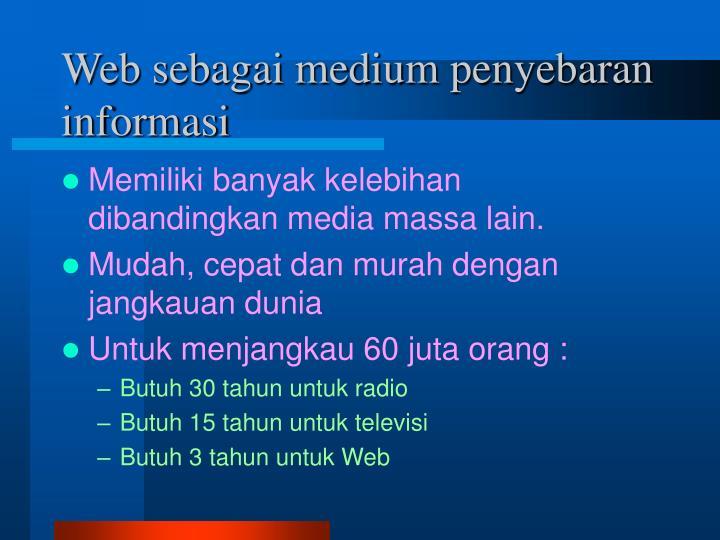 Web sebagai medium penyebaran informasi