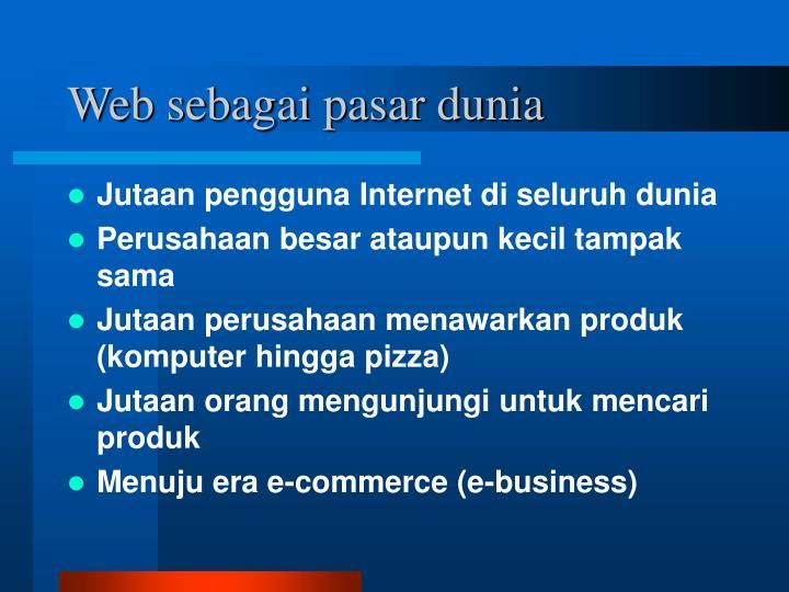 Web sebagai pasar dunia