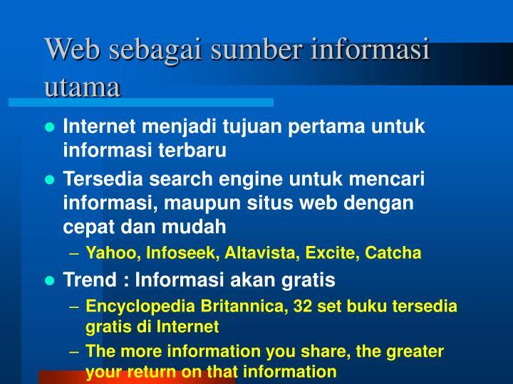 Web sebagai sumber informasi utama