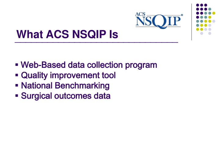 What ACS NSQIP Is