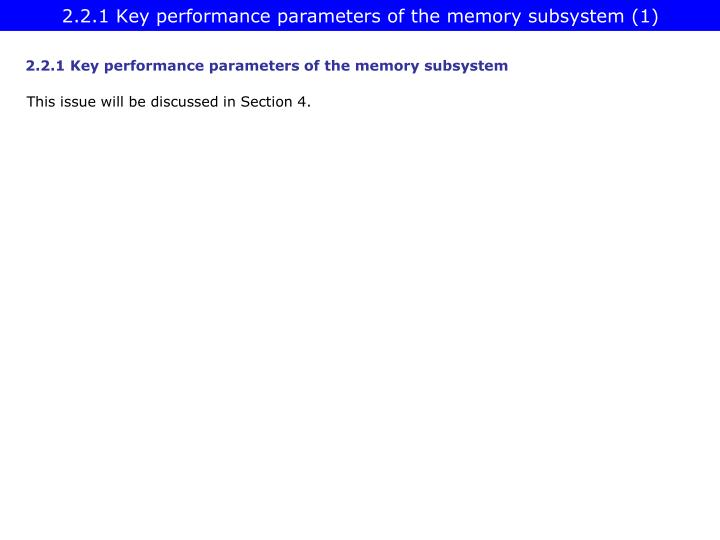 2.2.1 Key performance parameters of the memory subsystem (1)