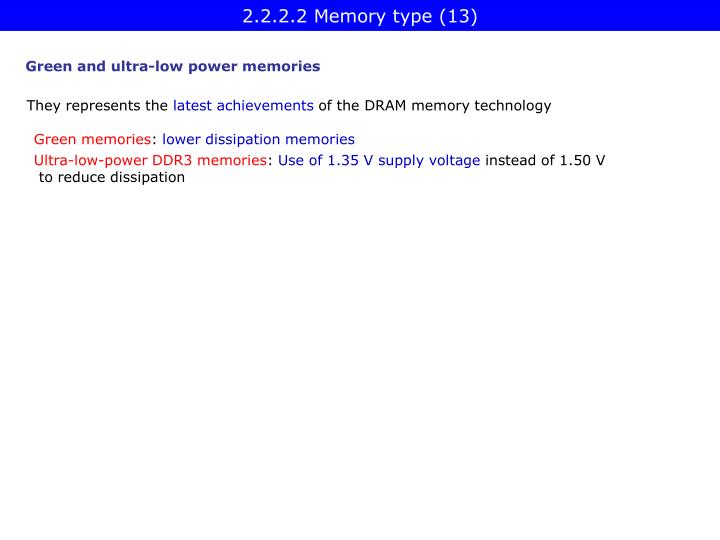 2.2.2.2 Memory type (13)