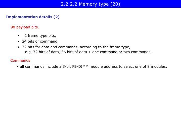 2.2.2.2 Memory type (20)