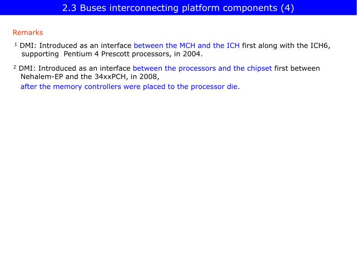 2.3 Buses interconnecting platform components (4)