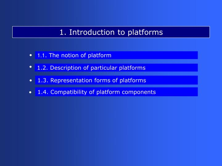 1. Introduction to platforms