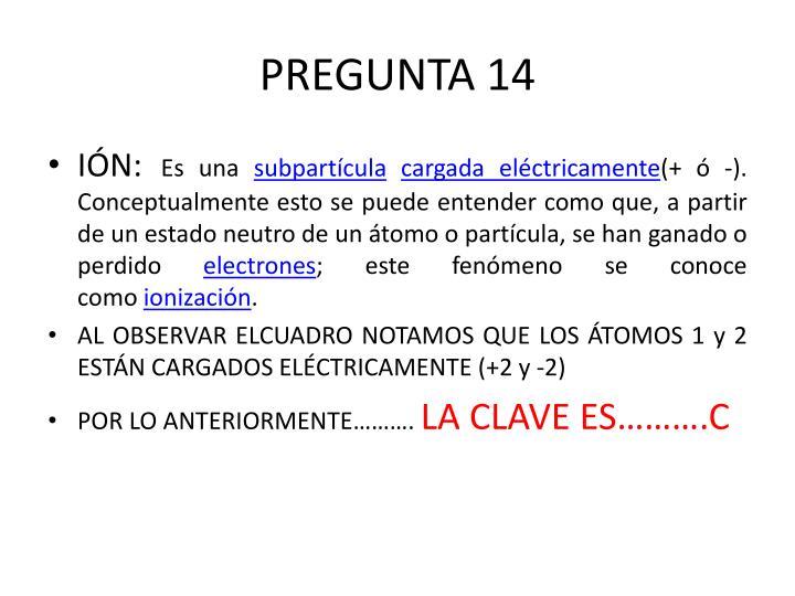 PREGUNTA 14