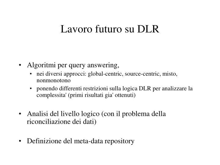 Lavoro futuro su DLR