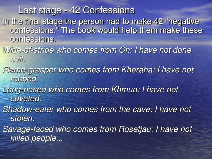 Last stage - 42 Confessions